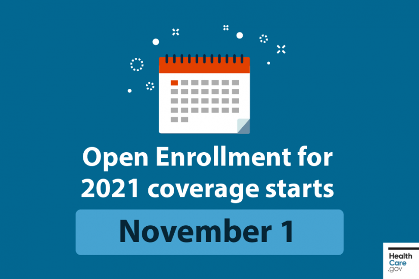 "Calendar icon and ""Open Enrollment for 2021 coverage starts November 1"" on a blue field."